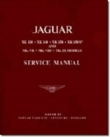 Jaguar XK120, 140, 150 and Mk.7, 8 and ) Workshop Manual, Paperback Book