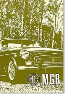MG MGB Tourer and GT : Owners' Handbook, Paperback / softback Book