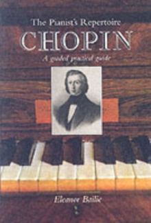 Chopin : A Graded Practical Guide, Paperback / softback Book
