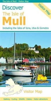 Discover the Isle of Mull : Including the Isles of Iona, Ulva & Gometra, Sheet map, folded Book