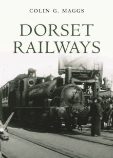 Dorset Railways, Hardback Book