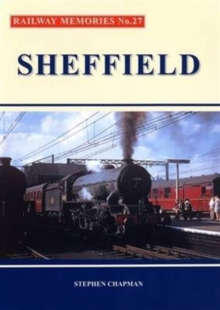 Railway Memories No.27 Sheffield, Paperback Book