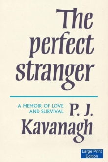 The Perfect Stranger : A Memoir of Love and Survival, Paperback Book