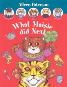 What Maisie Did Next, Paperback Book