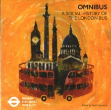 Omnibus: A Social History of the London Bus, Paperback Book