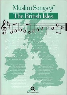 Muslim Songs of the British Isles : Arranged for Schools, Paperback / softback Book