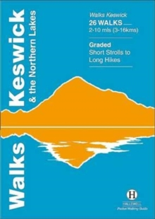 Walks Keswick and the Northern Lakes, Paperback / softback Book