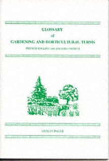 Glossary of Gardening and Horticultural Terms F/E E/F, Paperback / softback Book