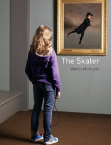 The Skater : Wendy McMurdo, Hardback Book