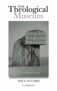 The Theological Museum, Paperback Book