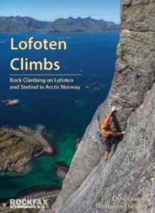 Lofoten Climbs Rockfax : Rock Climbing on Lofoten and Stetind in Arctic Norway, Paperback / softback Book