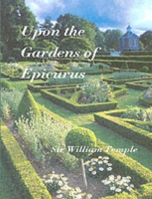 Upon the Gardens of Epicurus, Paperback Book