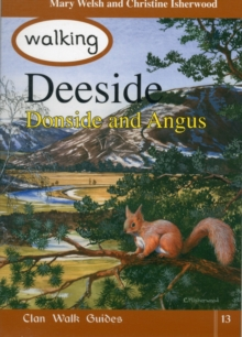 Walking Deeside, Donside and Angus, Paperback Book