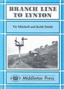 Branch Line to Lynton, Hardback Book