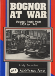 Bognor at War, Paperback Book