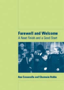 Farewell and Welcome : A Neat Finish and a Good Start, Paperback / softback Book