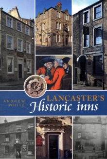 Lancaster's Historic Inns, Paperback Book