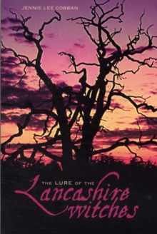 The Lure of the Lancashire Witches, Paperback Book