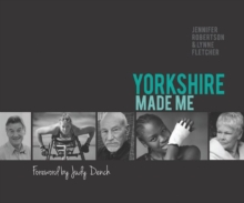 Yorkshire Made Me, Paperback / softback Book
