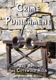 Crime and Punishment : In and Around the Cotswold Hills, EPUB eBook