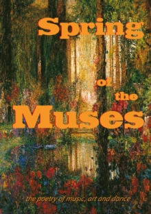 Spring of the Muses, Paperback / softback Book