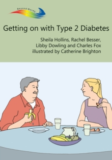Getting on with Type 2 Diabetes : Books Beyond Words tell stories in pictures to help people with intellectual disabilities explore and understand their own experiences, EPUB eBook
