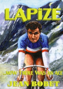 Lapize... Now There Was an Ace, Paperback Book
