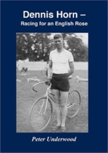 Dennis Horn : Racing for an English Rose, Paperback / softback Book