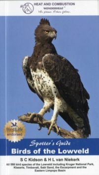 Spotter's Guide: Birds of the Lowveld, Paperback Book