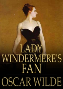 Lady Windermere's Fan, EPUB eBook