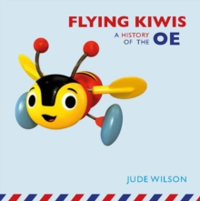 Flying Kiwis : A History of the OE, Paperback Book