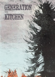 Generation Kitchen, Paperback Book