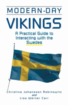 Modern-Day Vikings : A Pracical Guide to Interacting with the Swedes, Paperback / softback Book