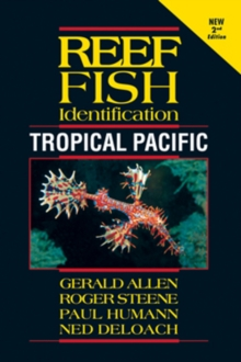 Reef Fish Identification : Tropical Pacific, Paperback Book