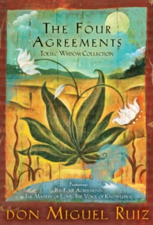 Four Agreements Toltec Wisdom Collection, Hardback Book