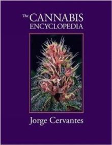The Cannabis Encyclopedia, Paperback / softback Book