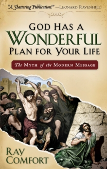 God Has a Wonderful Plan for Your Life : The Myth of the Modern Message, EPUB eBook