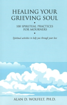 Healing Your Grieving Soul, Paperback / softback Book