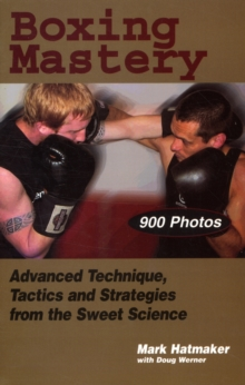Boxing Mastery, Paperback / softback Book