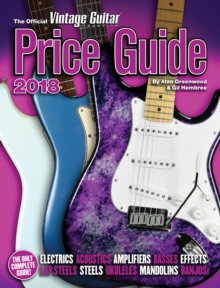 The Official Vintage Guitar Magazine Price Guide - 2018, Paperback / softback Book