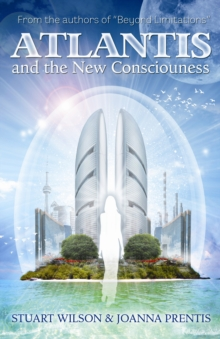 Atlantis and the New Consciousness, Paperback / softback Book