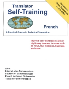 Translator Self-Training French : A Practical Course in Technical Translation, Paperback / softback Book