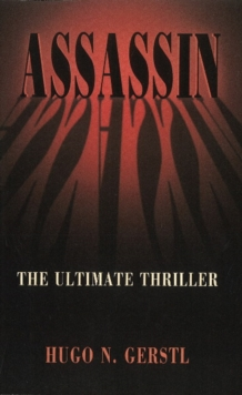 Assassin : The Ultimate Thriller, Paperback Book
