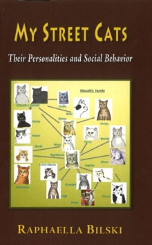 My Street Cats : Their Personality & Social Behavior, Paperback Book