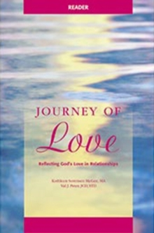 Journey of Love - Reader : Reflecting God's Love in Relationships, Paperback Book