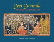 Geet Govinda : Paintings in Kanheri Style, Paperback Book