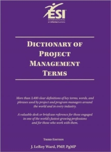 Dictionary of Project Management Terms, Paperback Book