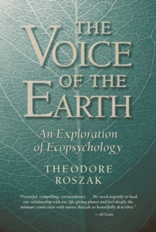 Voice of the Earth : An Exploration of Ecopsychology, Paperback / softback Book