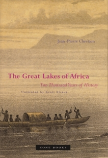The Great Lakes of Africa : Two Thousand Years of History, Paperback Book