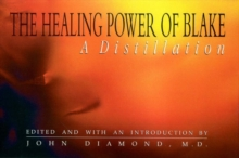 The Healing Power of Blake : A Distillation, Paperback Book